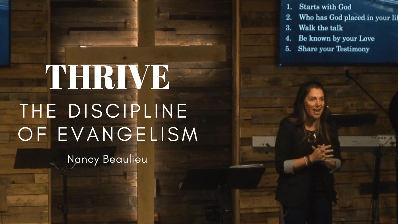 The Discipline of Evangelism