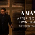 a man after God Own Heart