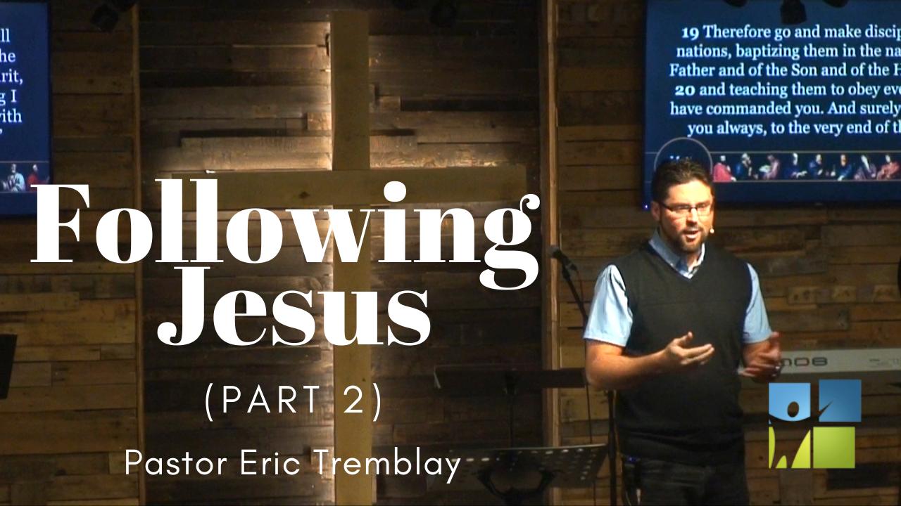 Following Jesus part 2