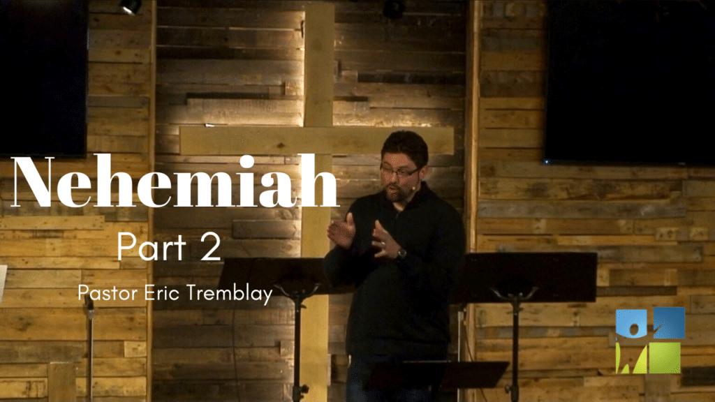 Nehemiah Part 2 Large