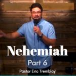 Nehemiah Part 6 Small