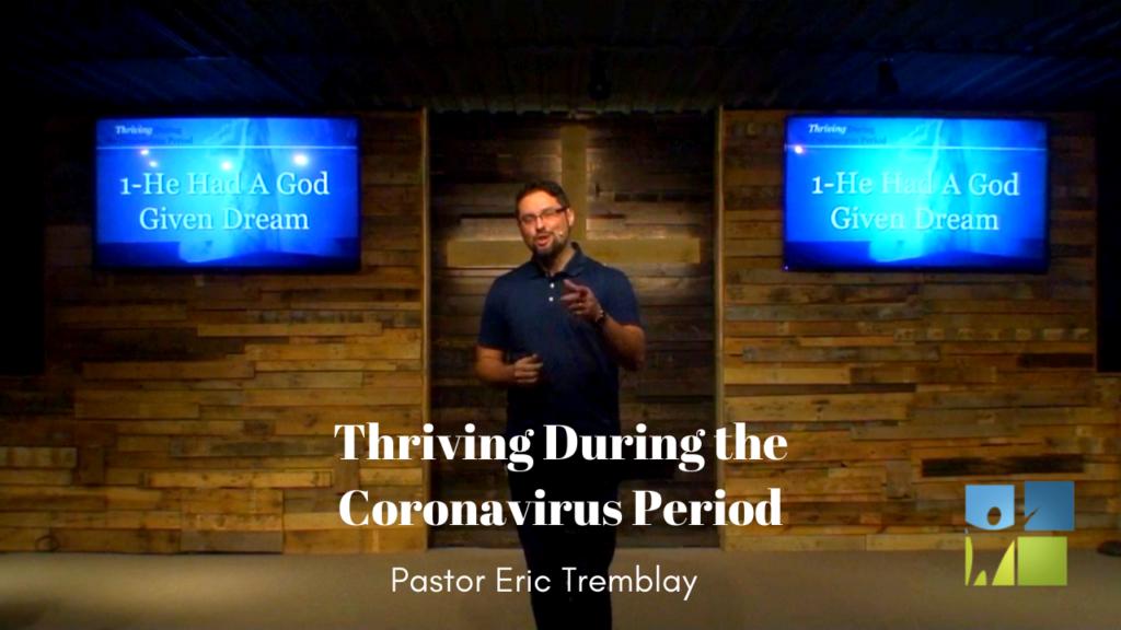 Thriving During the Coronavirus Period