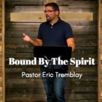 Bound By the Spirit 1