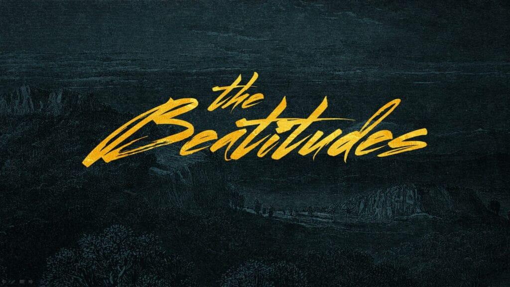 The Beatitudes 4