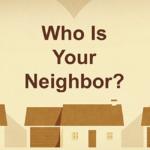 Who Is Your Neighbor 1